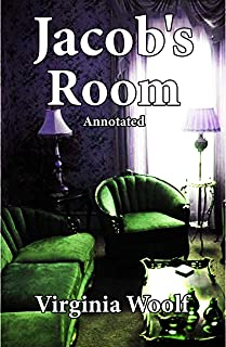 Jacob's Room Annotated Classic Edition