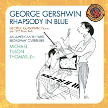 Gershwin: Rhapsody in Blue Masterworks Expanded Edition