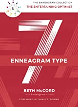 The Enneagram Type 7: The Entertaining Optimist (The Enneagram Collection)