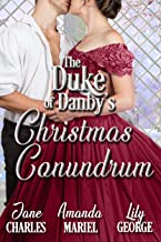 The Duke's Christmas Conundrum (The Duke of Danby's Christmas Book 3)