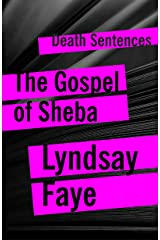 The Gospel of Sheba (Death Sentences: Short Stories to Die For Book 17) Kindle Edition