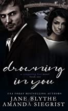 Drowning in You (A Conquering Fear Novel Book 1)
