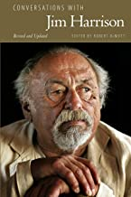 Conversations with Jim Harrison, Revised and Updated (Literary Conversations Series)