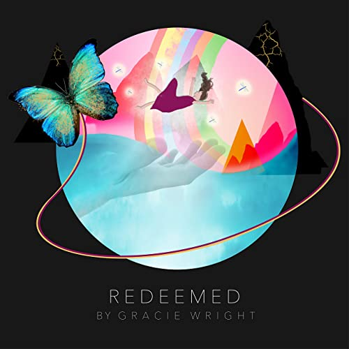 Gracie Wright - Redeemed (2019)