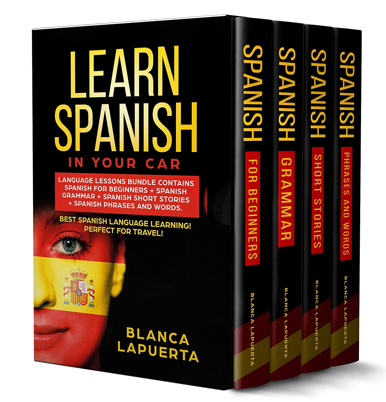 奇跡回復セミナーLEARN SPANISH IN YOUR CAR: Language Lessons Bundle Contains Spanish For Beginners + Spanish Grammar + Spanish Short Stories +Spanish Phrases  And Words. ... Spanish Language Learning! (English Edition)