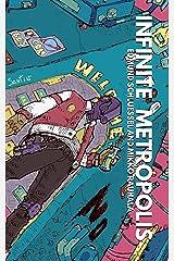 Infinite Metropolis Kindle Edition