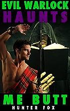 Evil Warlock Haunts Me Butt: (Gay Fantasy Erotica) (English Edition)