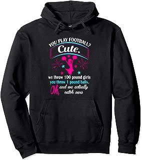 Cheerleaders You Play Football Cute Cheerleading Hoodie