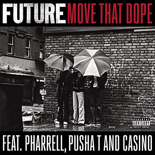 future move that dope feat pharrell pusha t and casino