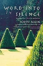 john main word into silence