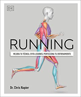 Running: mejora tu técnica, evita lesiones, perfecciona tu entrenamiento (Spanish Edition)