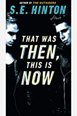 That Was Then, This Is Now Kindle Edition