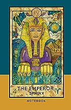 The Emperor Sphinx Notebook: 150 Page Ruled Major Arcana Tarot Card Journal (Tarot Card Journals)