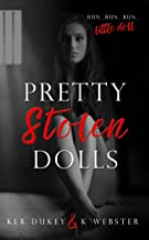 Pretty Stolen Dolls: A Dark Romance
