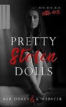 Pretty Stolen Dolls: A Dark Romance