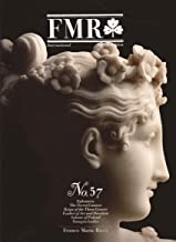 FMR - Franco Maria Ricci Magazine, International English Edition - No. 57, Ephemera, the Secret Canova, Reign of the Three Graces, Exultet of Art and Devotion, Salome of Poland, and Tanagra Ladies
