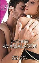 Encanto avassalador: Amarras da paixão & Proposta irrecusável (Jessica Livro 97)
