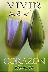 Vivir desde el corazón (Spanish Edition) Kindle Edition