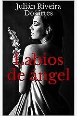 Labios de ángel (Spanish Edition) Kindle Edition