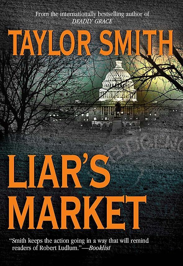 一瞬クレーン作家Liar's Market (English Edition)