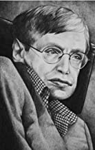 Stephen Hawking Quotes: 120 Quotes Of Wisdom By The Legendary Scientist Stephen Hawking