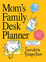 Moms Family Desk 17-Month Planner [6 x 8 inches] August 2017 - December 2018