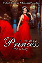 Princess for a Day: Volume 2