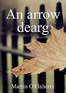 An arrow dearg (Irish Edition)