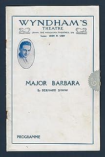 "Bernard Shaw""MAJOR BARBARA"" Sybil Thorndike/Lewis Casson/Eric Portman 1929 London Revival Playbill"