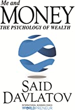 Me and Money: The Psychology of Wealth