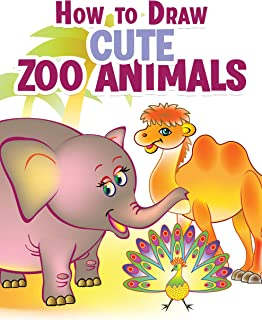 How to Draw Cute Zoo Animals: Drawing Tutorial for 40 Adorable Zoo Animals With Step-by-Step Instructions (English Edition)
