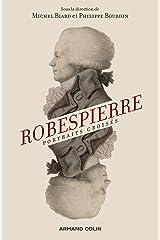 Robespierre. Portraits croisés - 2e éd.: Portraits croisés Broché
