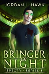 Bringer of Night (SPECTR Series 3 Book 2) Kindle Edition