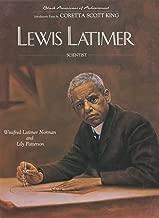 Lewis Latimer (Black Americans of Achievement)