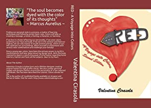 RED - A Voyage Into Colors: Second Edition