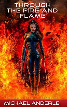 Through The Fire and Flame (The Kurtherian Endgame Book 3) (English Edition)