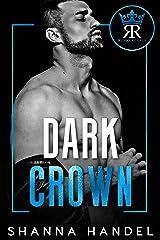 Dark Crown: A Mafia Arranged Marriage Romance (Russo Royals Book 1) Kindle Edition