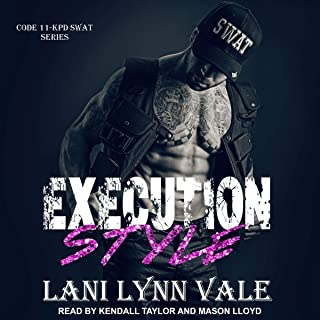 Execution Style: Code 11-KPD SWAT, Book 4