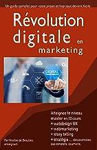 Livres Révolution digitale en marketing: Atteignez le niveau master ! avec 10 cours complets PDF