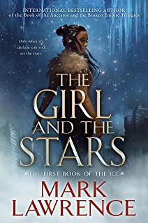 The Girl and the Stars (The Book of the Ice 1) (English Edition)