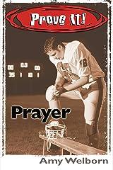 Prove It! Prayer Kindle Edition