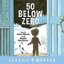 50 Below Zero (Classic Munsch)