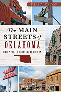 The Main Streets of Oklahoma: Okie Stories from Every County