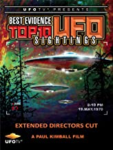 Best Evidence - Top 10 UFO Sightings - Extended Directors Cut