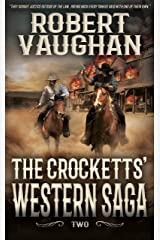 The Crocketts': Western Saga Two Kindle Edition