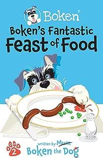 Boken´s Fantastic Feast of Food! (The Adventures of Boken Book 2)