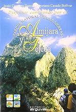 Disfrutar Caminando Por el Parque Natural de Almijara y Tejeda PARQUES NATURALES: Amazon.es: Cuartero Zueco, Jesús, Casado Bolívar, Cayetano: Libros