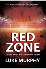Red Zone: A Calvin Watters & Charlene Taylor Mystery (A Calvin Watters Mystery Book 3) Kindle Edition