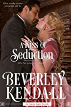 A Kiss of Seduction (The Elusive Lords)