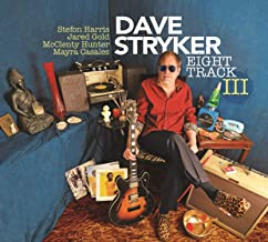 dave stryker eight track ii
